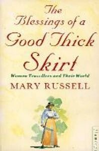 Foto Cover di The Blessings of a Good Thick Skirt, Ebook inglese di Mary Russell, edito da HarperCollins Publishers