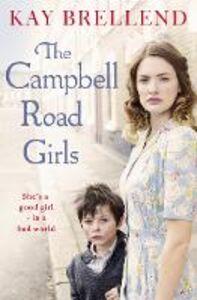 Foto Cover di The Campbell Road Girls, Ebook inglese di Kay Brellend, edito da HarperCollins Publishers