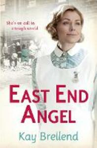 East End Angel - Kay Brellend - cover