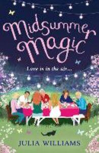 Foto Cover di Midsummer Magic, Ebook inglese di Julia Williams, edito da HarperCollins Publishers