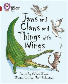 Jaws and Claws and Things with Wings: Band 14/Ruby - Valerie Bloom - cover