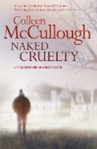 Ebook in inglese Naked Cruelty McCullough, Colleen