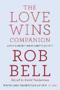 Foto Cover di The Love Wins Companion, Ebook inglese di Rob Bell, edito da HarperCollins Publishers