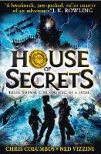 Foto Cover di House of Secrets, Ebook inglese di Chris Columbus,Ned Vizzini, edito da HarperCollins Publishers