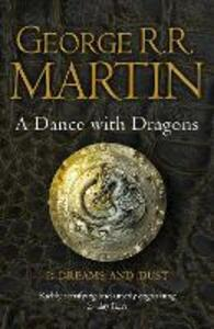 A Dance With Dragons: Part 1 Dreams and Dust - George R. R. Martin - cover