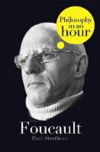 Foto Cover di Foucault, Ebook inglese di Paul Strathern, edito da HarperCollins Publishers