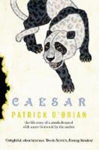 Foto Cover di Caesar, Ebook inglese di Patrick O'Brian, edito da HarperCollins Publishers