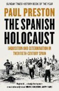Foto Cover di The Spanish Holocaust, Ebook inglese di Paul Preston, edito da HarperCollins Publishers