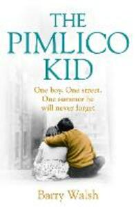 The Pimlico Kid - Barry Walsh - cover