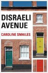 Ebook in inglese Disraeli Avenue Smailes, Caroline