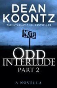 Foto Cover di Odd Interlude, Part 2, Ebook inglese di Dean Koontz, edito da HarperCollins Publishers