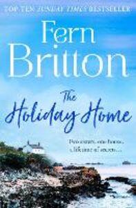 Foto Cover di The Holiday Home, Ebook inglese di Fern Britton, edito da HarperCollins Publishers