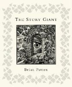 Foto Cover di The Story Giant, Ebook inglese di Brian Patten, edito da HarperCollins Publishers
