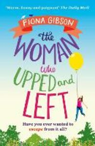 Ebook in inglese The Woman Who Upped and Left Gibson, Fiona