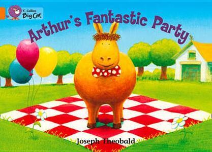 Arthur's Fantastic Party: Band 06/Orange - Joseph Theobald - cover