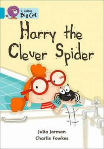 Harry the Clever Spider: Band 07/Turquoise - Julia Jarman - cover