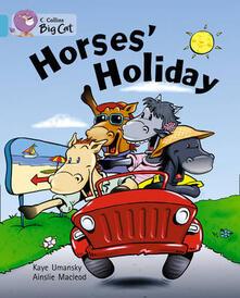 Horses' Holiday: Band 07/Turquoise - Kaye Umansky - cover