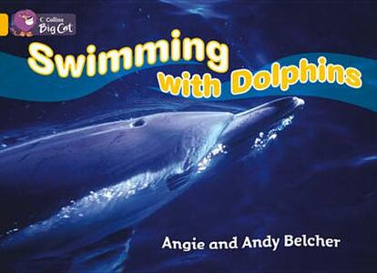 Swimming with Dolphins: Band 09/Gold - Angie Belcher,Andy Belcher - cover