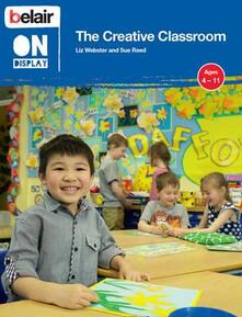 The Creative Classroom - Liz Webster,Sue Reed - cover