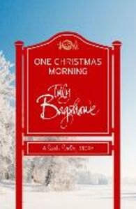 Foto Cover di One Christmas Morning (Short Story), Ebook inglese di Tilly Bagshawe, edito da HarperCollins Publishers