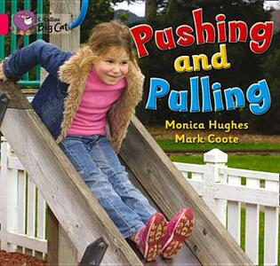 Pushing and Pulling: Band 01a/Pink a - Monica Hughes - cover