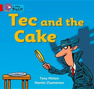 Tec and the Cake: Band 02a/Red a - Tony Mitton - cover