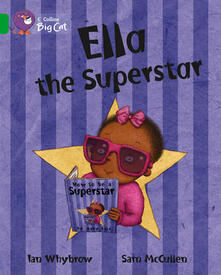 Ella the Superstar: Band 05/Green - Ian Whybrow - cover
