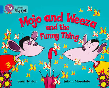 Mojo and Weeza and the Funny Thing Workbook - cover