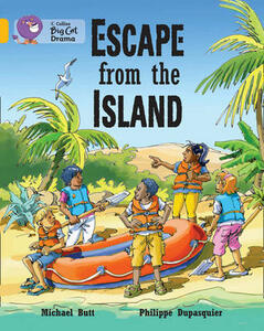 Escape from the Island: Band 9/ Gold - Michael Butt,Philippe Dupasquier - cover
