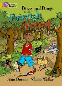 Buzz and Bingo in the Fairytale Forest: Band 09/Gold - Alan Durant - cover