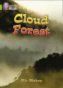 The Cloud Forest: Band 11/Lime - Nic Bishop - cover