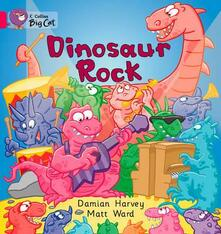 Dinosaur Rock: Band 01a/Pink a - Damien Harvey - cover