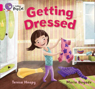 Getting Dressed: Pink A/ Band 1a - Teresa Heapy - cover