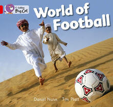 World of Football: Red A/ Band 2a - Daniel Nunn - cover
