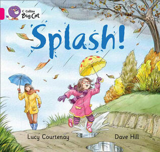 Splash: Pink B/ Band 1b - Lucy Courtenay - cover