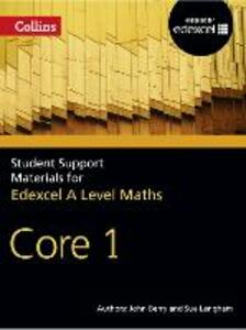 A Level Maths: Core 1 - John Berry,Sue Langham,Ted Graham - cover