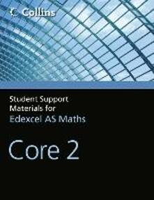 A Level Maths Core 2 - John Berry,Sue Langham,Ted Graham - cover