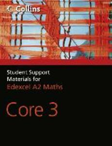 A Level Maths: Core 3 - John Berry,Sue Langham,Ted Graham - cover