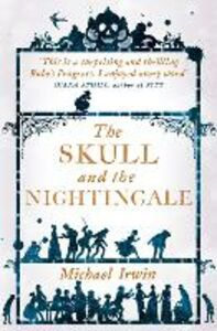 Foto Cover di The Skull and the Nightingale, Ebook inglese di Michael Irwin, edito da HarperCollins Publishers
