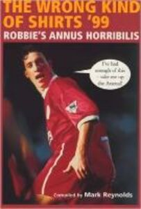 Foto Cover di Wrong Kind of Shirts 1999 (TEXT ONLY), Ebook inglese di Mark Reynolds, edito da HarperCollins Publishers