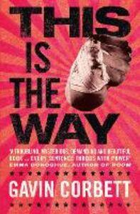 Foto Cover di This Is the Way, Ebook inglese di Gavin Corbett, edito da HarperCollins Publishers