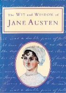 Ebook in inglese Wit and Wisdom of Jane Austen (Text Only) -, -