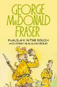 Foto Cover di McAuslan in the Rough, Ebook inglese di George MacDonald Fraser, edito da HarperCollins Publishers