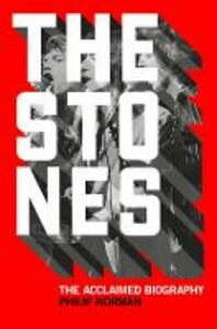 Foto Cover di The Stones, Ebook inglese di Philip Norman, edito da HarperCollins Publishers