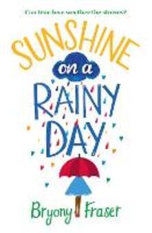 Sunshine on a Rainy Day - Bryony Fraser - cover