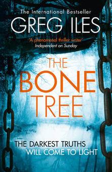The Bone Tree - Greg Iles - cover