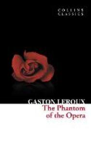 Foto Cover di The Phantom of the Opera, Ebook inglese di Gaston Leroux, edito da HarperCollins Publishers