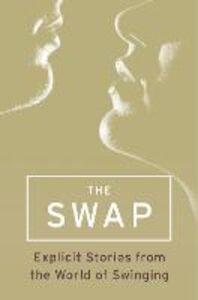 Foto Cover di The Swap, Ebook inglese di arious Variou, edito da HarperCollins Publishers