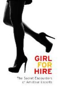 Foto Cover di Girl for Hire, Ebook inglese di arious Variou, edito da HarperCollins Publishers