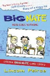 Big Nate Compilation 2: Here Goes Nothing - Lincoln Peirce - cover